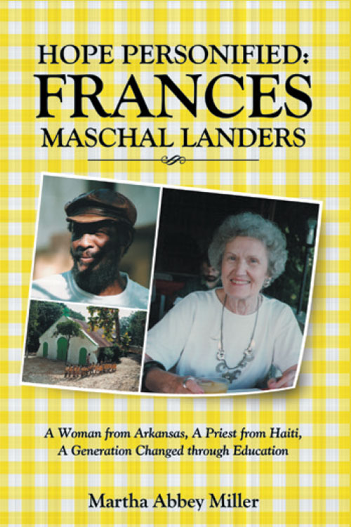 Hope Personified: Frances Marschal Landers by Martha Abbey Miller